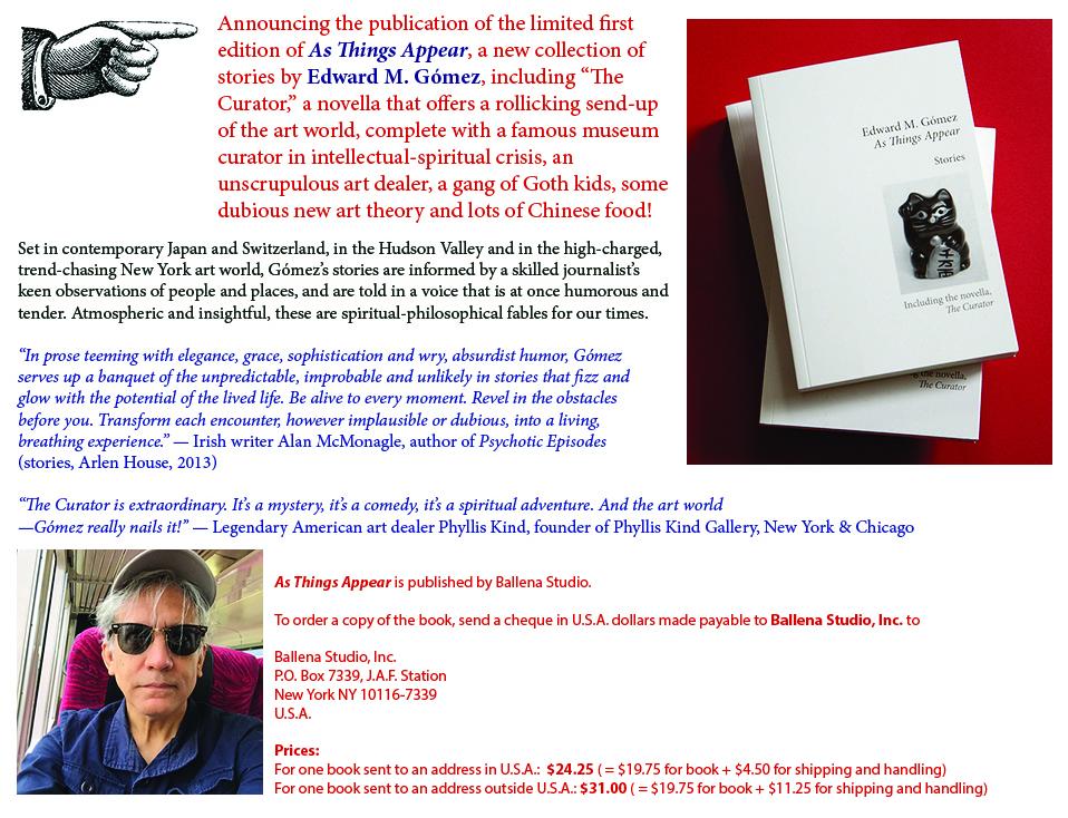 Edward M  Gómez / journalist • critic • curator • art consultant